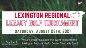 Lexington Regional Legacy Golf Tournament 2021 @ Lakeside Golf Club