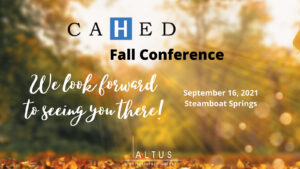 CAHED Fall Conference 2021 @ Steamboat Grand, Steamboat Springs, CO